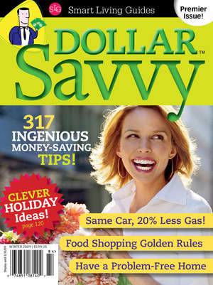 Dollar Savvy, on newsstands now!