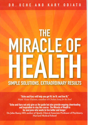 The Miracle of Health - hard cover book
