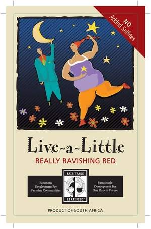 Label: Live-A-Little Fair Trade Certified Wine