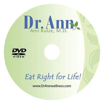Dr. Ann's Eat Right for Life! DVD