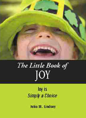 The Little Book of Joy, Joy is Simply a Choice