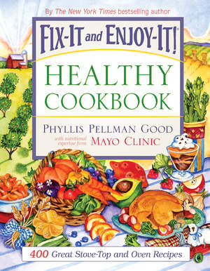 Fix-It and Enjoy-It! Healthy Cookbook