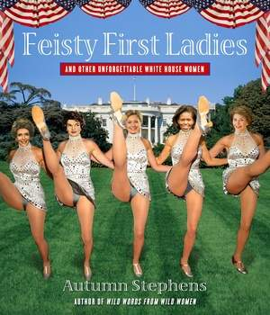 Feisty First Ladies book cover