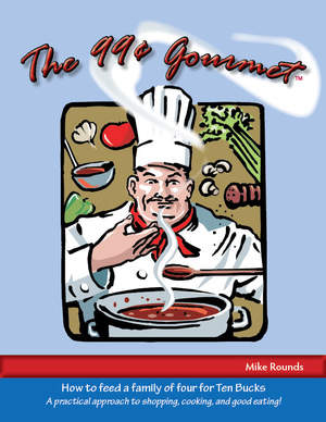 The 99 Cent Gourmet Manual