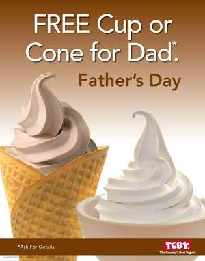 Free TCBY on Father's Day!