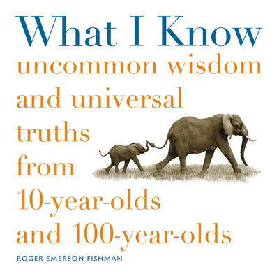 What I Know by Roger Fishman