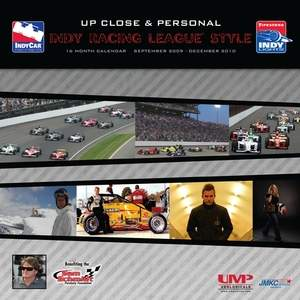 "The 2010 Indy Racing League® official wall calendar, ""Up Close & Personal."