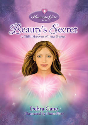 Beauty's Secret, A Girl's Discovery of Inner Beauty - Heartlight Girls Series Book One