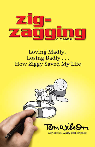 Zigzagging Memoir book by Tom Wilson