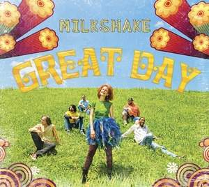 GREAT DAY by Milkshake