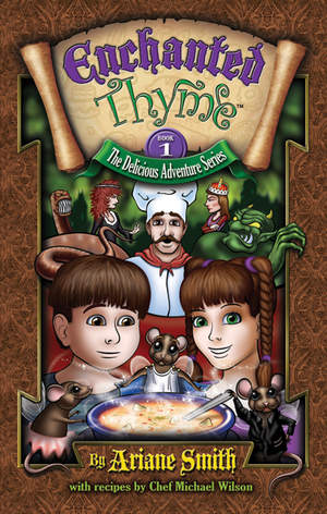 Enchanted Thyme - Book One in the Delicious Adventure Series