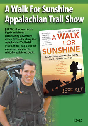 A Walk for Sunshine Appalachian Trail Show DVD