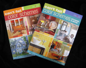 Can't Fail Color Schemes and Can't Fail Color Schemes: Kitchens and Baths by Amy Wax
