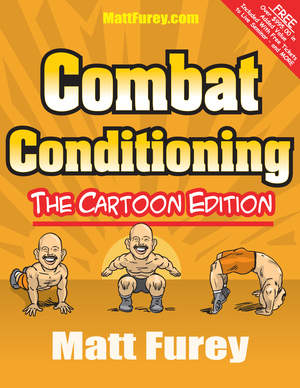 Combat Conditioning by Matt Furey