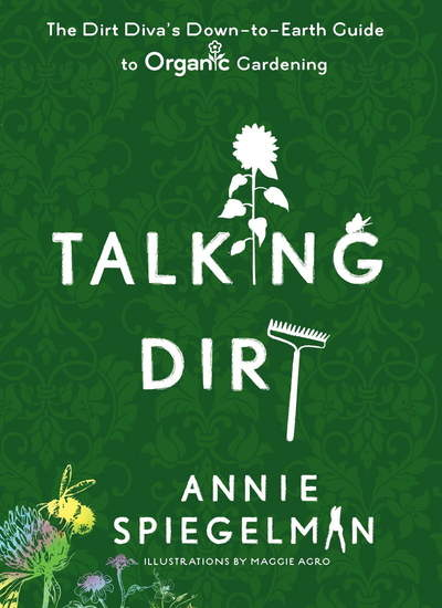 TALKING DIRT, new gardening book