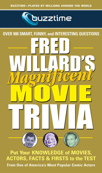 Fred Willard's Magnificent Movie Trivia