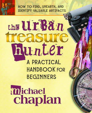 The Urban Treasure Hunter: A Practical Handbook for Beginners