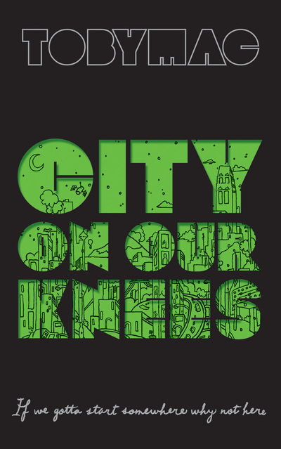 city on Our Knees book by TobyMac