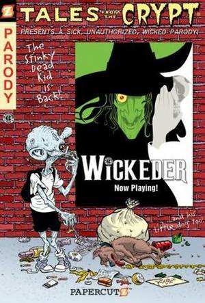 Tales From the Crypt#9: Wickeder