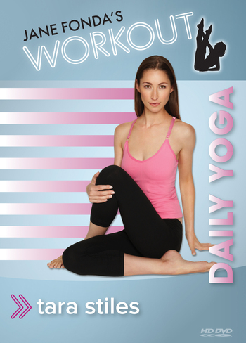Tara Stiles, Daily Yoga, Jane Fonda's WORKOUT