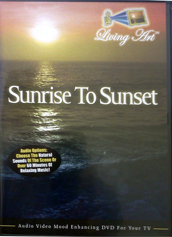 LivingArt DVD - Sunrise to Sunset