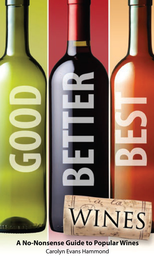 Cover of Good, Better, Best Wines