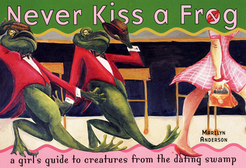 Never Kiss a Frog - An International Bestseller and now a new Comedy Web Series!