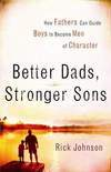 Better Dads Stronger Sons book