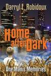 Home After Dark: One Man's Memories