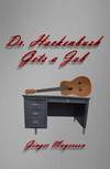 Dr. Hackenbush Gets a Job... One of the Best Indie Published Book Titles of the Year!