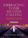 Embracing Your Second Calling