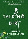 TALKING DIRT, a fun, new organic gardening book