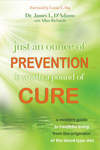 Just an Ounce of Prevention...Is Worth A Pound of Cure
