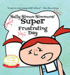 Sally Simon Simmons' Super Frustration Day - children's book