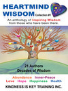 HEARTMIND WISDOM: 21 insightful and uplifting true stories of resilience and triumph.