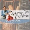 Mary Jo's Cuisine: A Cookbook