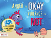 Anger is OKAY Violence is NOT help is on the way for temper tantrums