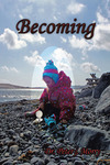 """Becoming"" by Dr. Peter Morry"