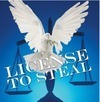 """License to Steal"" by Ray W. Rowney, Jr."