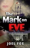 """The Mark on Eve"" by Joel Fox"