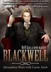 Book Review - Blackwell – Hell Has A New Master - A Gothic Novel That Keeps You Reading