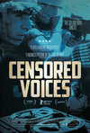 Movie Review - Censored Voices - What Does That Soldier At The Front Really Feel?