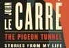 Book Review: The Pigeon Tunnel - Is It Le Carré or Cornwell?