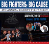 "The 4th Annual ""Big Fighters, Big Cause"" Charity Fight Night Tuesday 5-21 - To Benefit the Sugar Ray Leonard Foundation"