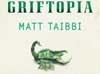 Book Review: Griftopia - Why the Banks Failed Us