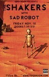 The Shakers Hit The Stage Again - Performing With Sad Robot at The Viper Room