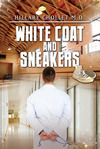 White Coat and Sneakers by Hillary Chollet
