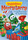 VeggieTales' Merry Larry and the True Light of Christmas DVD
