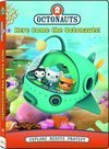 Here Come the Octonauts!
