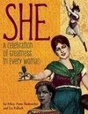 SHE - A Celebration of Greatness in Every Woman by Mary Anne Radmacher